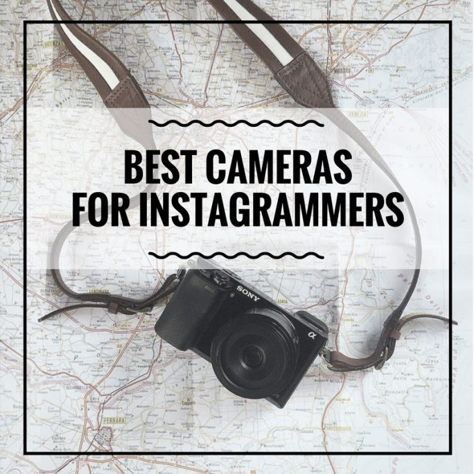 Best Cameras for Instagrammers