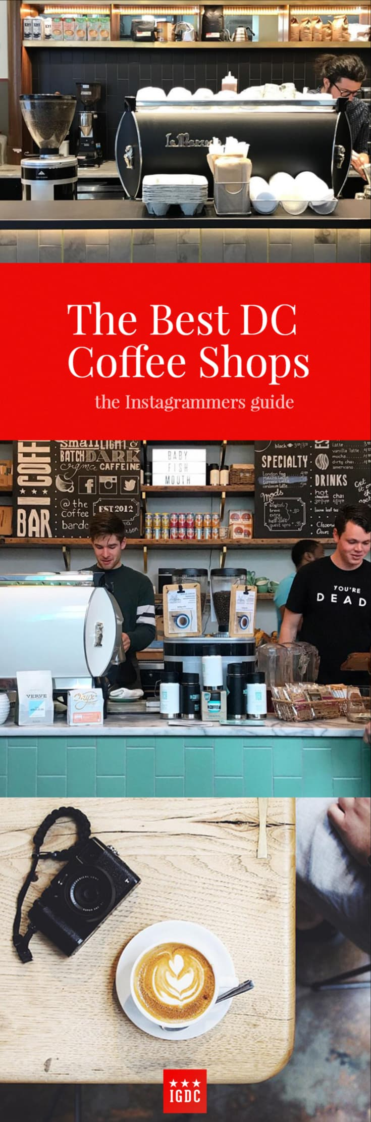 The Best Coffee Shops in Washington DC for Instagrammers // IGDC