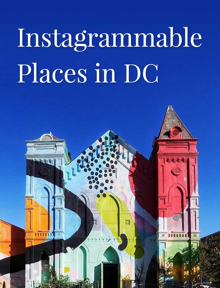 Instagrammable Places in Washington DC