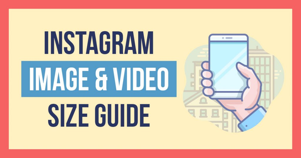 Instagram Image Size Dimensions Guide for 2019 (Photos